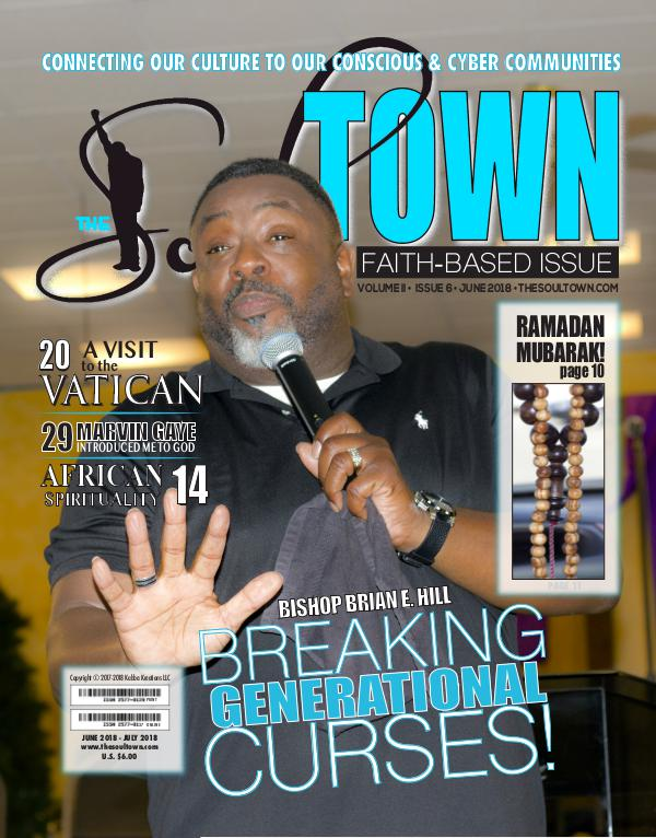 The Soultown! Volume II: Issue 6 JUNE 2018