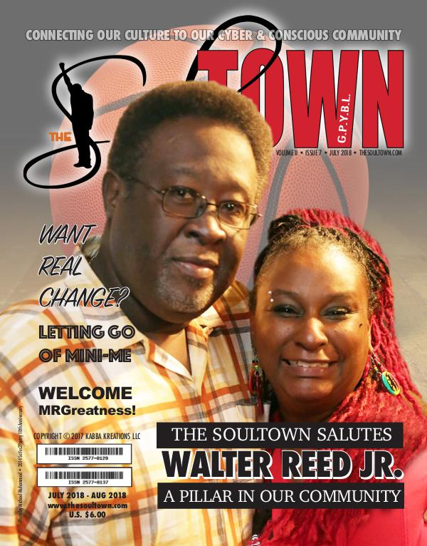 The Soultown! Volume II: Issue 7 JULY 2018