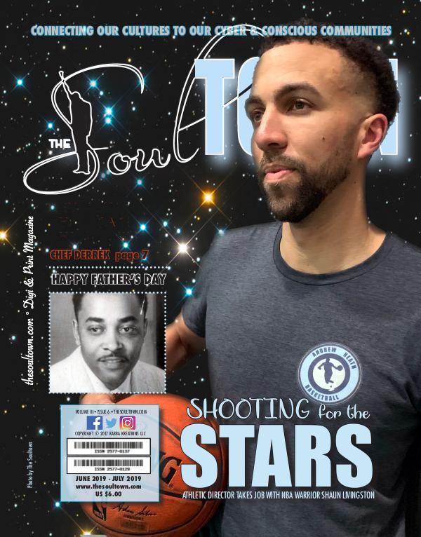 The Soultown! Volume III: Issue 6 JUNE 2019