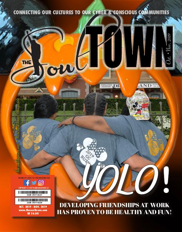 The Soultown! Volume III: Issue 10 OCTOBER 2019