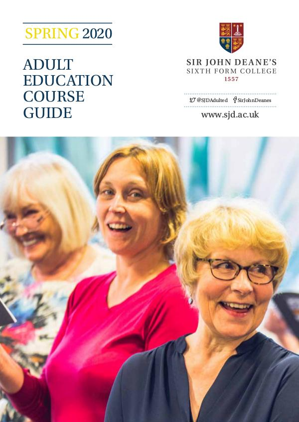 Sir John Deane's Adult Education Spring 2020 SJDAdultEducationSPRING2020