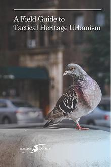 A Field Guide to Tactical Heritage Urbanism