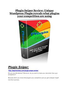 Plugin Sniper review-SECRETS of Plugin Sniper and $16800 BONUS Plugin Sniper review in detail and (FREE) $21400 bonus