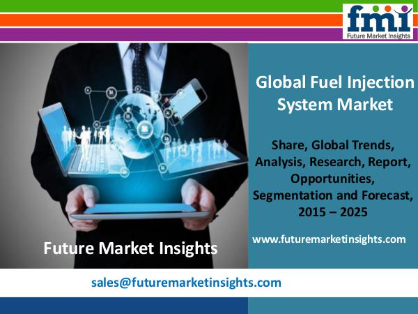 Fuel Injection System Market Growth, Trends and Value Chain 2015-2025 FMI
