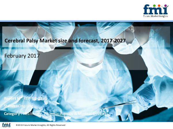 Forecast On Cerebral Palsy Market Global Industry
