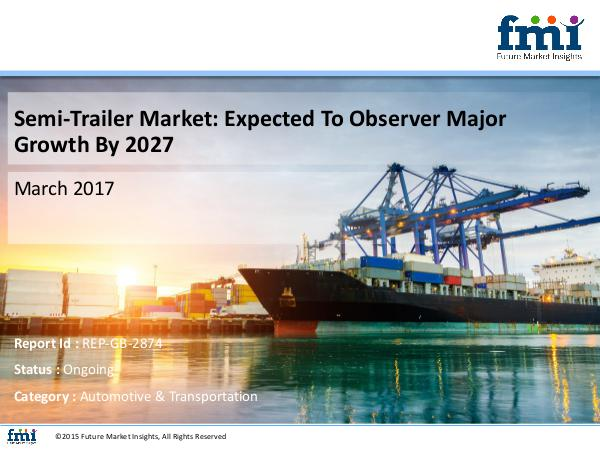 Research Report and Overview on Semi-Trailer Marke