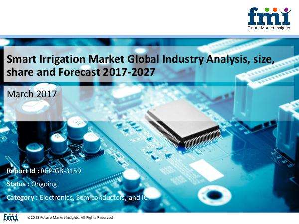 FMI Smart Irrigation Market Growth and Forecast 2017-2