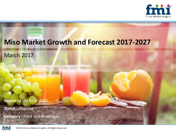 FMI Miso Market Global Industry Analysis, Trends and F