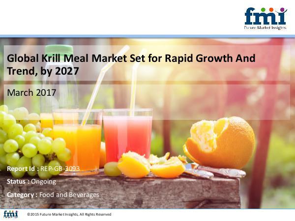 Market Forecast Report on Krill Meal Market 2017-2