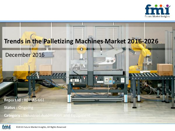 Palletizing Machines Market Growth, Forecast and V
