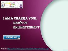 Self-realization workshop | Dawn of Enlightenment - Chakrayog.com