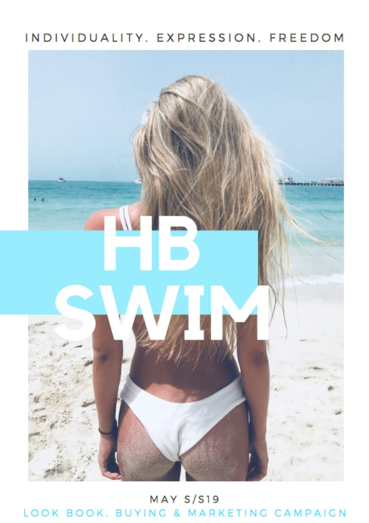 HB SWIM LOOKBOOK, MARKETING AND BUYING CAMPAIGN 1