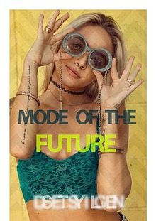 MODE OF THE FUTURE
