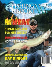 Fishing Report WV Magazine