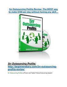 5rr Outsourcing Profits review demo & BIG bonuses pack 5rr Outsourcing Profits review - 5rr Outsourcing Profits +100 bonus items