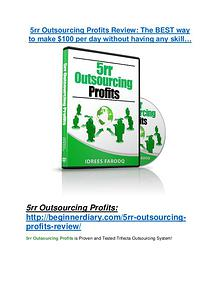 5rr Outsourcing Profits review demo & BIG bonuses pack