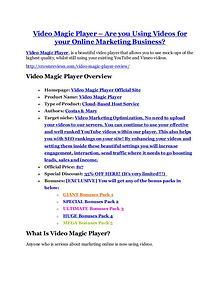 Video Magic Player review - Video Magic Player top notch features Video Magic Player review in particular - Video Magic Player bonus