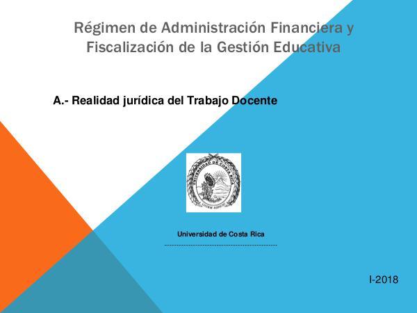 Realidad Jurídica del Trabajo Docente a.- Presentacion Realidad Juridica Docentes (2) I.