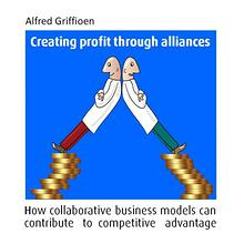 Creating Profit Through Alliances - business models for collaboration