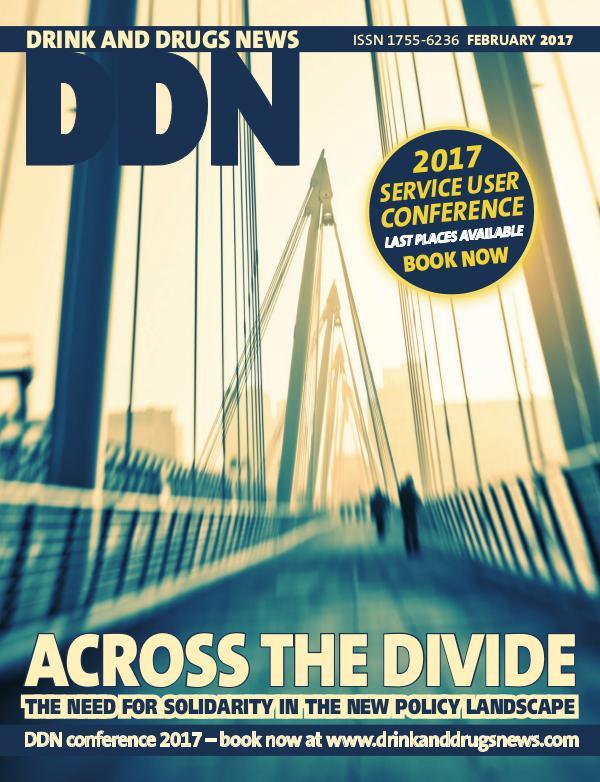 Drink and Drugs News February 2017 DDN February 2017