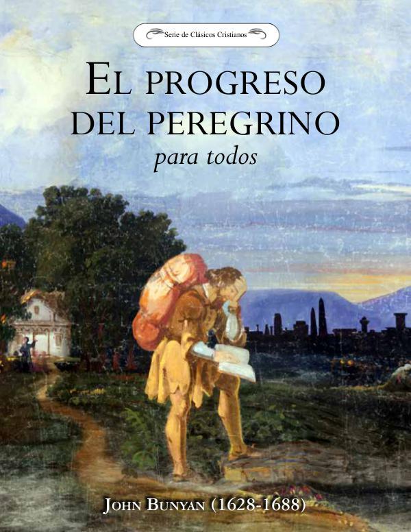 El Progreso del Peregrino el-progreso-del-peregrino-diarios-de-avivamientos