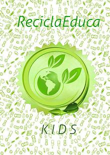 ReciclaEduca Kids