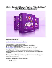Motion Objects V2 Review & Motion Objects V2 $16,700 bonuses Motion Objects V2 reviews and bonuses Motion Objects V2