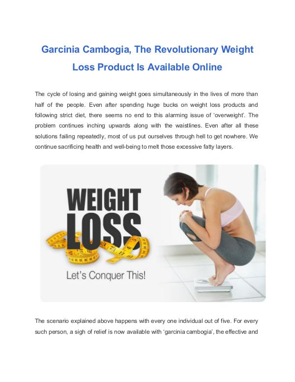 The Revolutionary Weight Loss Product Is Available Garcinia Cambogia The Revolutionary Weight Loss Product Is Available