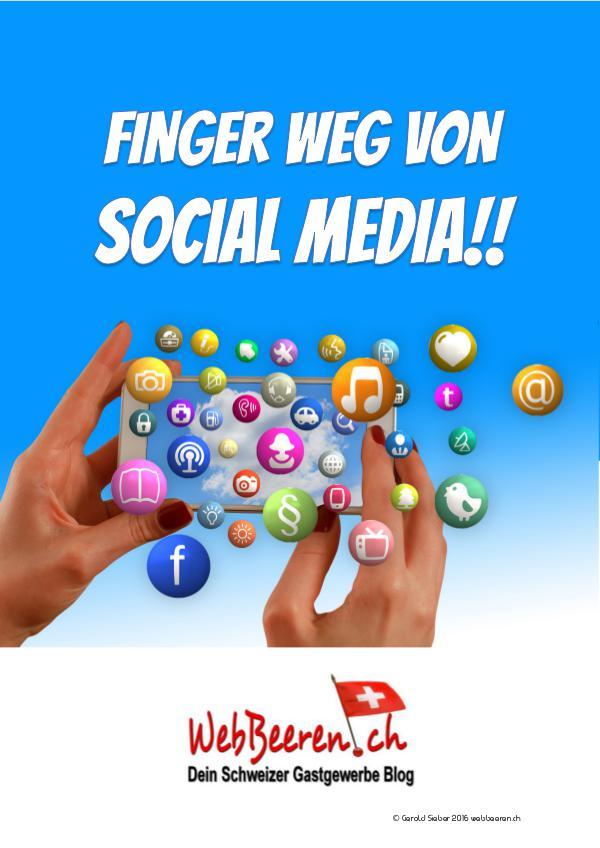 Finger weg von Social Media 01.09.2016