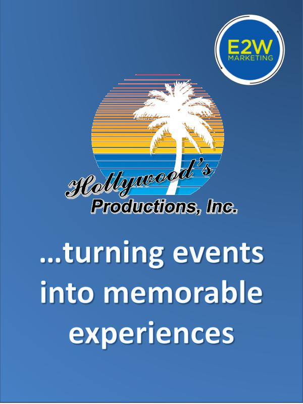 Hollywood's Productions  Turning Events Into Experiences Volume 1, January 2017