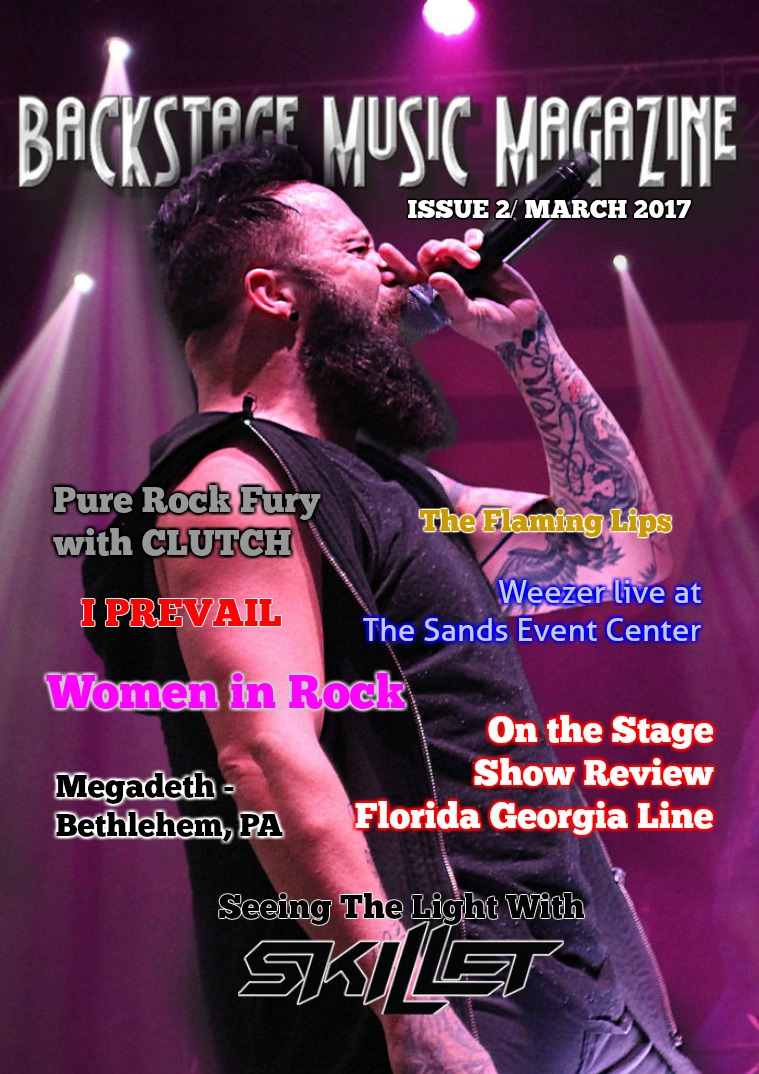 Backstage Music Magazine Backstage Music Magazine March 2017 Issue 2