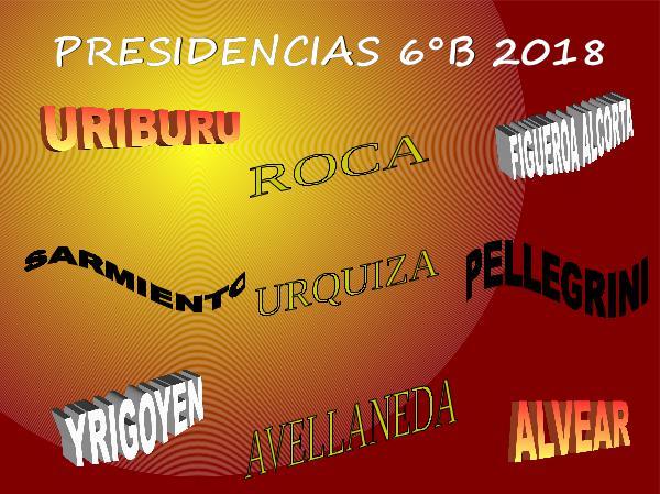 Presidencias Compilado Presidencias 6B 2018