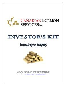 Canadian Bullion Services Investor's Kit Investor\'s Kit