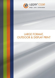 Large Format, Outdoor & Display Print