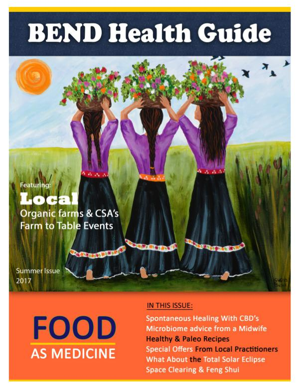 Bend Health Guide Summer Issue 2017 Bend Health Guide