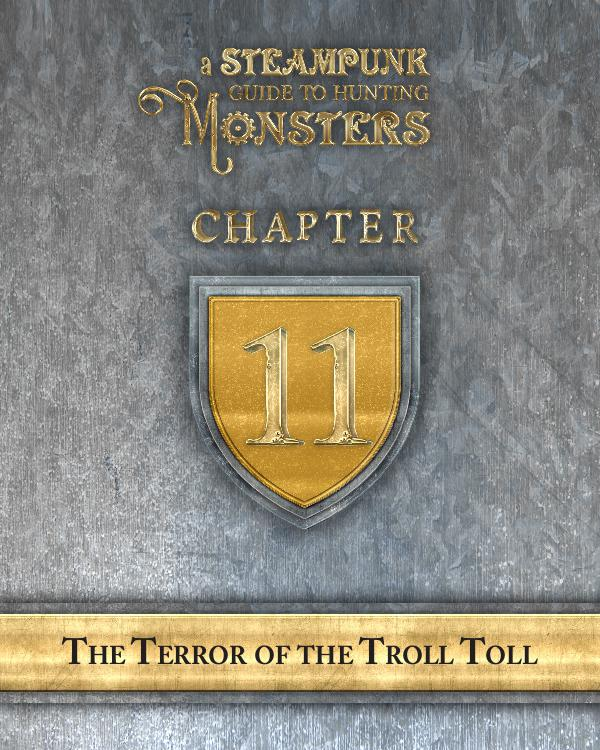 A Steampunk Guide to Hunting Monsters 11