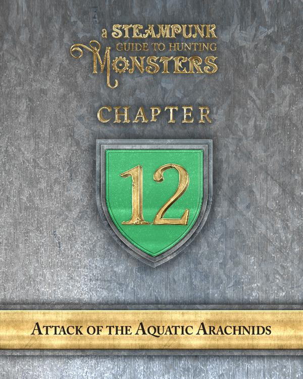 A Steampunk Guide to Hunting Monsters 12