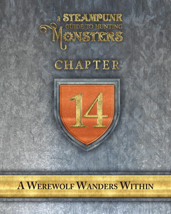 A Steampunk Guide to Hunting Monsters 14
