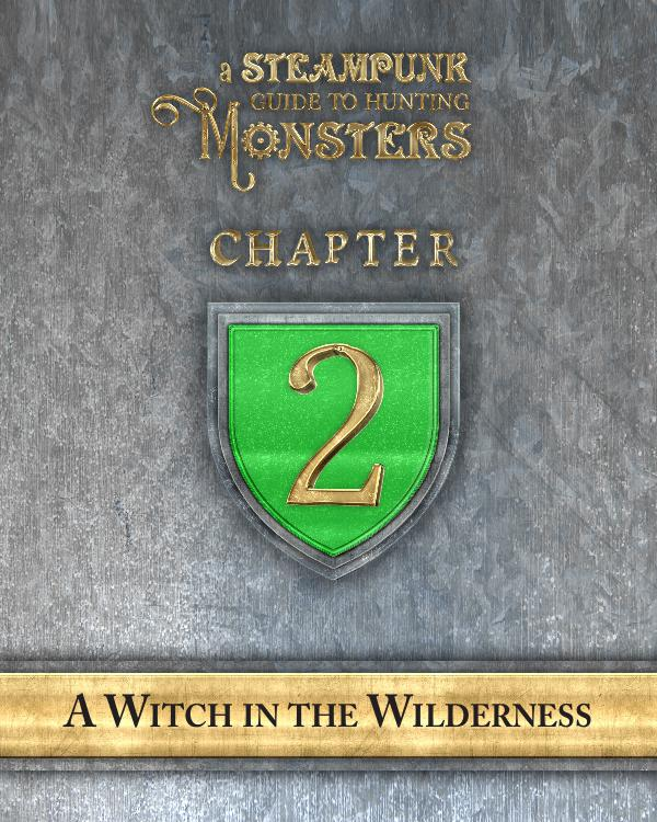 A Steampunk Guide to Hunting Monsters 2