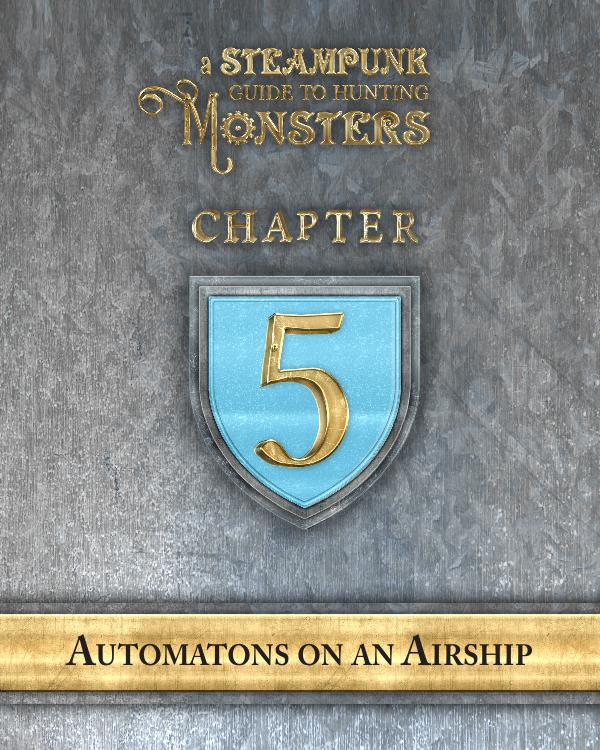 A Steampunk Guide to Hunting Monsters 5