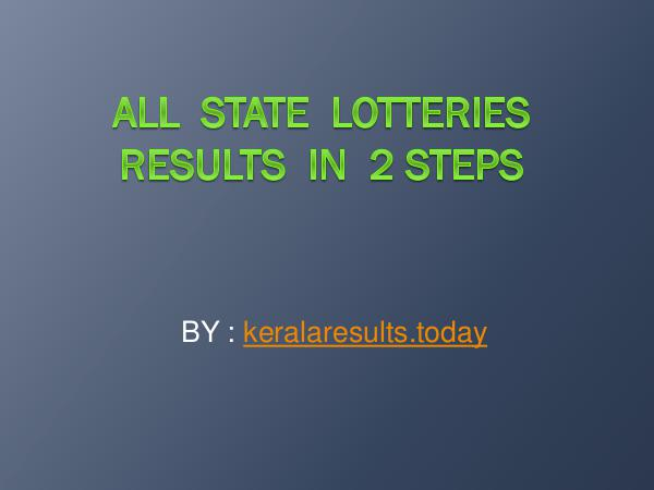All state lotteries Results in 2 steps