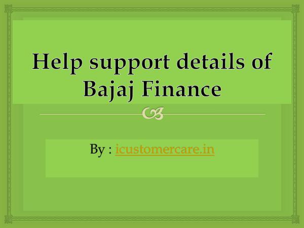 General Help support details of Bajaj Finance