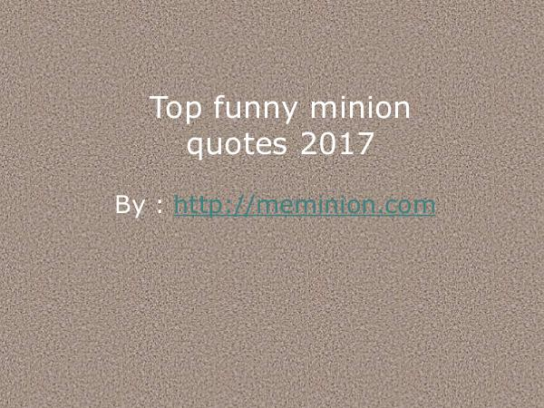 Funny minion quotes to share with friends! Trendin