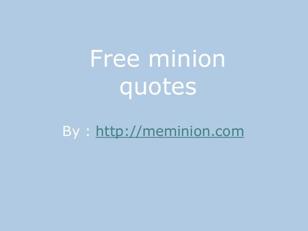 Best free minion quotes