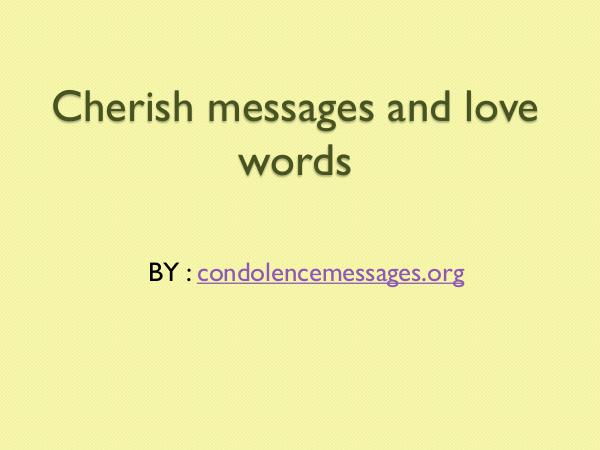 Cherish MESSAGES AND LOVE WORDS