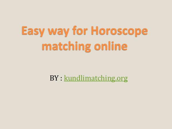 easy way for Horoscope matching online