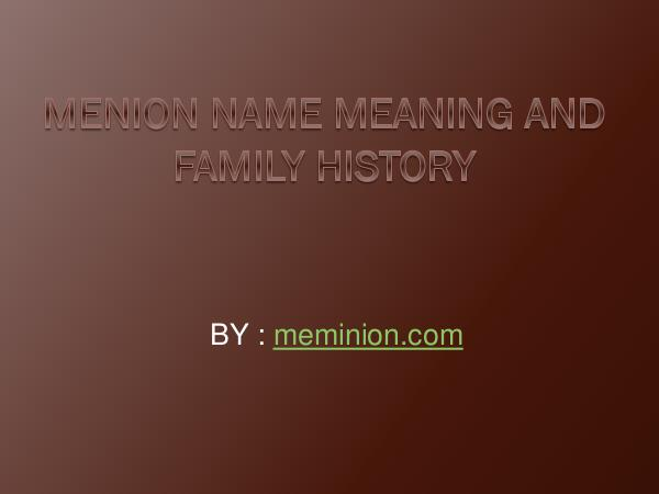 Menion Name Meaning and Family History