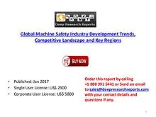 Machine Safety Industry: 2017 Global Market Growth Trends