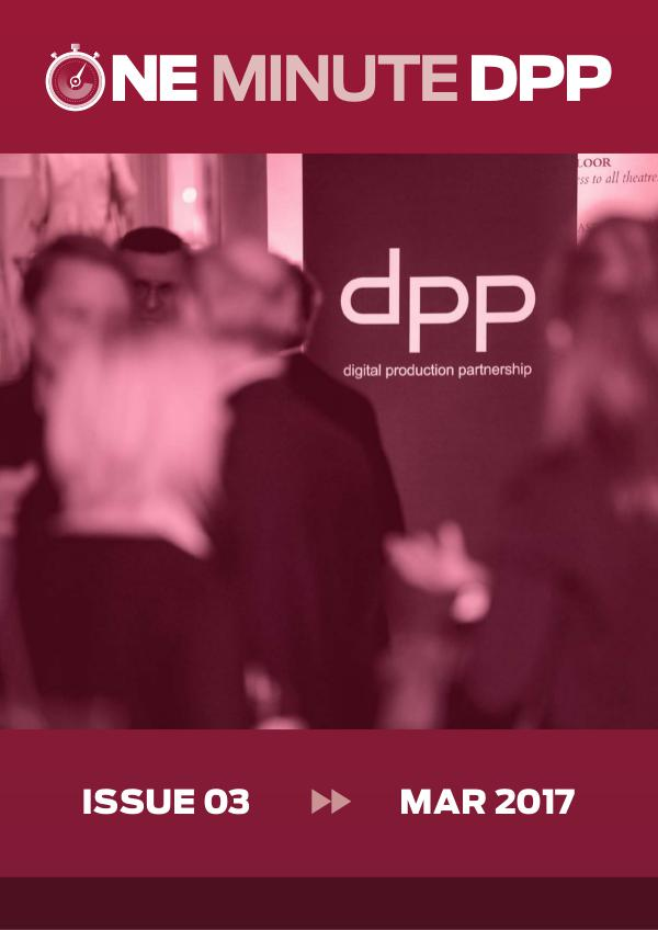 One Minute DPP - NonMembers Edition Mar 2017 Issue 03