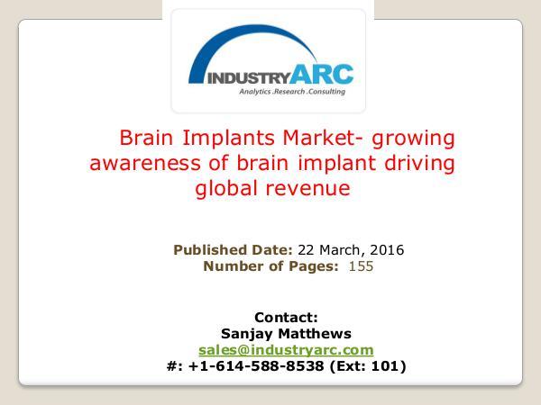 Brain Implants Market   IndustryARC Global Brain Implants Market